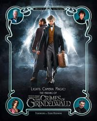 The Making of Fantastic Beasts: The Crimes of Grindelwald