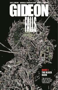 Gideon Falls Vol 1: The Black Barn