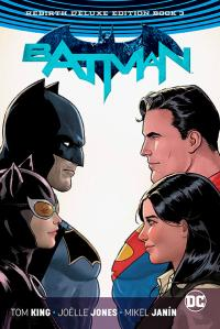 Batman Rebirth Deluxe Edition Book 3