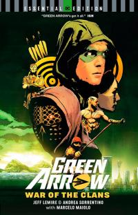 Green Arrow: War of the Clans Essential Edition