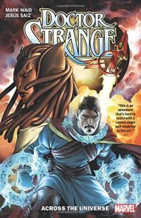 Doctor Strange by Mark Waid Vol 1: Across the Universe