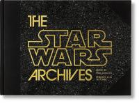 The Star Wars Archives: Episode IV-VI 1977-1983