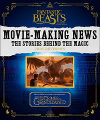 Fantastic Beasts: The Crimes of Grindelwald: Movie-Making News