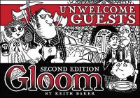 Unwelcome Guests 2nd Edition
