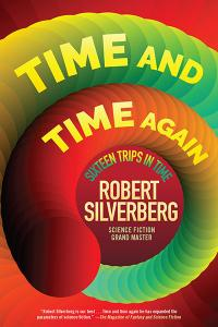 Time and Time Again: Sixteen Trips in Time