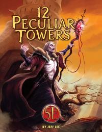 Twelve Peculiar Towers