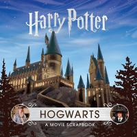 Harry Potter Hogwarts: A Movie Scrapbook
