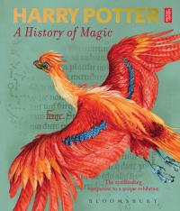 Harry Potter: A History of Magic - The Book of the Exhibition