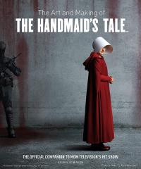 The Art and Making of The Handmaid's Tale