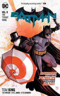 Batman Vol 9: The Tyrant Wing