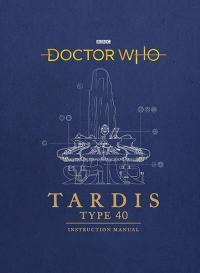 TARDIS Type 40 Instruction Manual