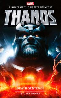 Thanos: Death Sentence (Marvel Novels)