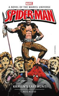 Spider-man: Kraven's Last Hunt (Marvel Novels)