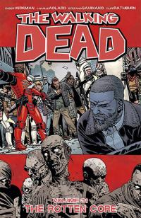The Walking Dead Vol 31: The Rotten Core