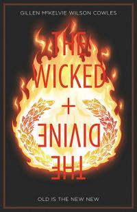 The Wicked & The Divine Vol 8: Old is the New New