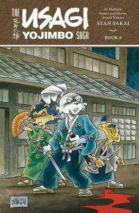 The Usagi Yojimbo Saga Vol 8