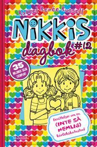 Nikkis dagbok 12: Berättelser om en (inte hemlig) kärlekskatastrof