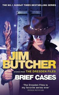 Brief Cases: More Stories From the Dresden Files