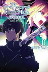 Irregular at Magic High School Light Novel 11