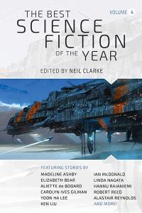 The Best Science Fiction of the Year Volume 4