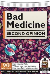 Bad Medicine: Second Opinion