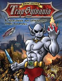 Grimtooth`s Trapsylvania - Hardback Edition