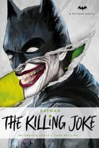 Batman: The Killing Joke (Batman Novel)