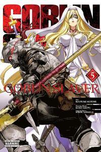 Goblin Slayer Vol 5