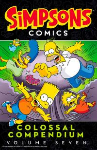 Simpsons Comics Colossal Compendium volume 7