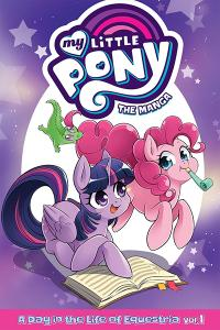 My Little Pony: The Manga - A Day in the Life of Equestria Vol 1
