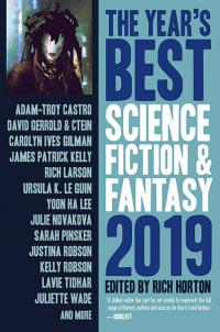 The Years' Best Science Fiction and Fantasy 2019