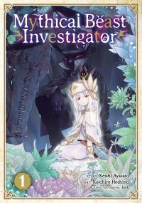 Mythical Beast Investigator Vol 1