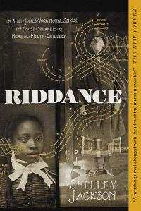 Riddance: Or: the Sybil Joines Vocational School