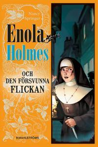 Enola Holmes och den försvunna flickan