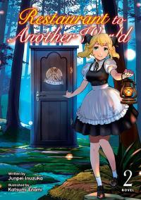 Restaurant to Another World Light Novel Vol 2