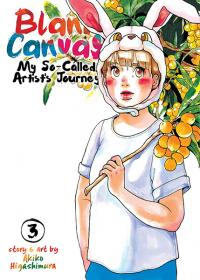 Blank Canvas: My So-Called Artist's Journey Vol 3