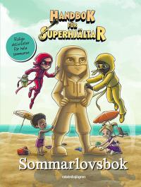 Handbok för Superhjältar - Sommarlovsbok