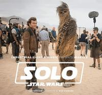 Making Solo: A Star Wars Story