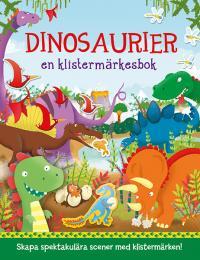 Dinosaurier - En klistermärkesbok