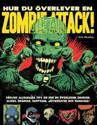 Hur du överlever en zombieattack