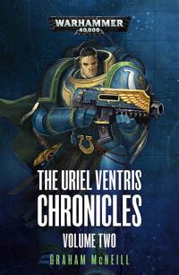 The Uriel Ventris Chronicles Vol 2