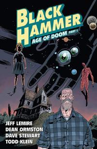 Black Hammer Vol 3: Age of Doom Part 1