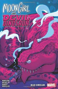 Moon Girl and Devil Dinosaur Vol 7: Bad Dream