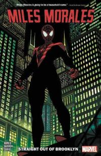 Miles Morales Vol 1: Straight Out of Brooklyn
