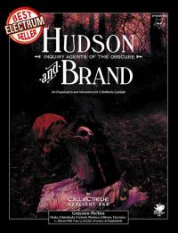 Hudson & Brand, Inquiry Agents of the Obscure