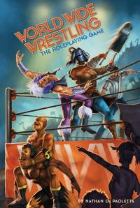 World Wide Wrestling The Roleplaying Game