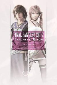Final Fantasy XIII-2 Fragments Before Novel