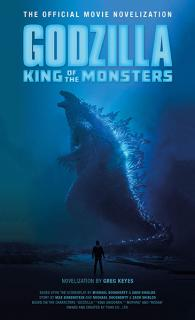 Godzilla: King of the Monsters The Official Movie Novelization