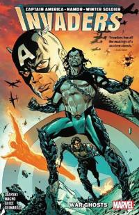 The Invaders Vol 1: War Ghosts