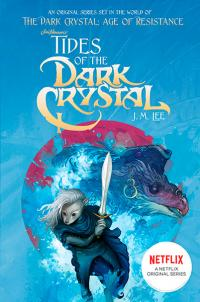 Tides of the Dark Crystal